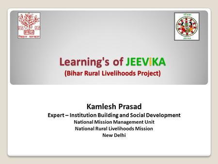 Learning's of JEEViKA (Bihar Rural Livelihoods Project)