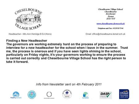 Headteacher – Mrs Ann Herridge B.Ed (Hons) Info from Newsletter sent on 4th February 2011 Finding a New Headteacher.