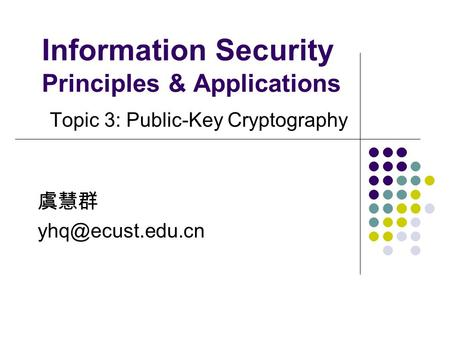 Information Security Principles & Applications
