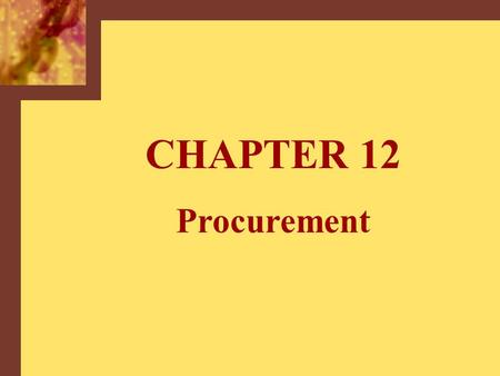 CHAPTER 12 Procurement. Copyright © 2001 by The McGraw-Hill Companies, Inc. All rights reserved.McGraw-Hill/Irwin 12-2 Four Buying Situations Routine.