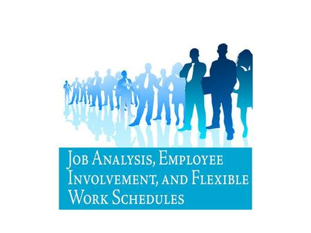 What is a Job? JobJob  A group of related activities and duties PositionPosition  The different duties and responsibilities performed by only one employee.