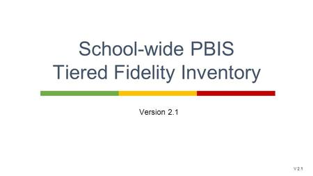 School-wide PBIS Tiered Fidelity Inventory
