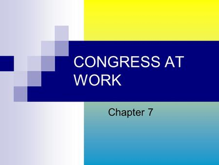 CONGRESS AT WORK Chapter 7. HOW A BILL BECOMES A LAW Of the thousands of bills introduced in each session, only a few hundred become laws. Most die in.