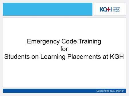 Emergency Code Training for Students on Learning Placements at KGH.