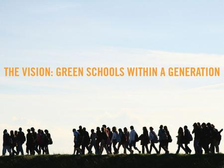 Developed by the U.S. Green Building Council in 2007U.S. Green Building Council Inspired the creation of the national Green Schools initiative Is the.