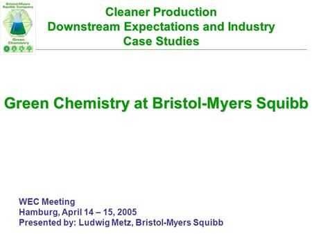 Cleaner Production Downstream Expectations and Industry Case Studies