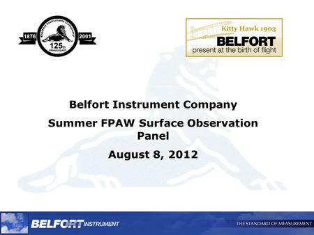 Belfort Instrument Company Summer FPAW Surface Observation Panel August 8, 2012.
