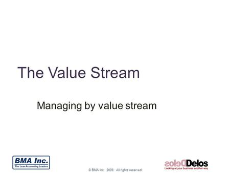 Managing by value stream