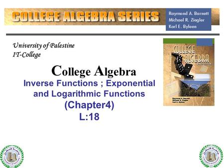 Inverse Functions ; Exponential and Logarithmic Functions (Chapter4)