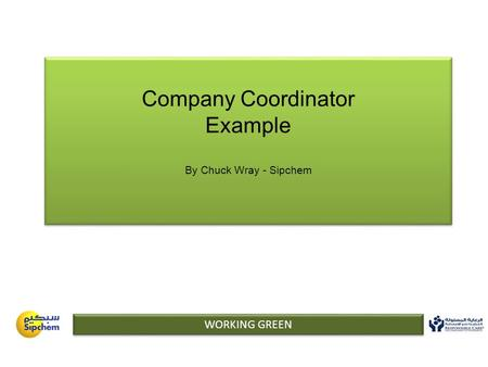 Company Coordinator Example By Chuck Wray - Sipchem WORKING GREEN.