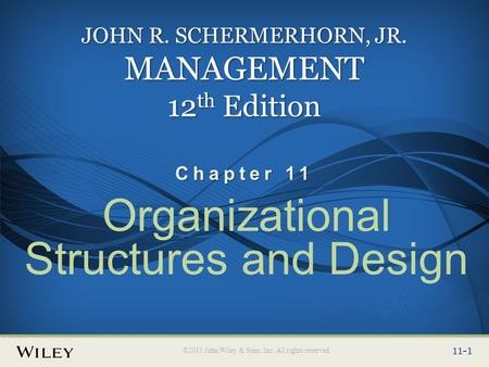 Organizational Structures and Design
