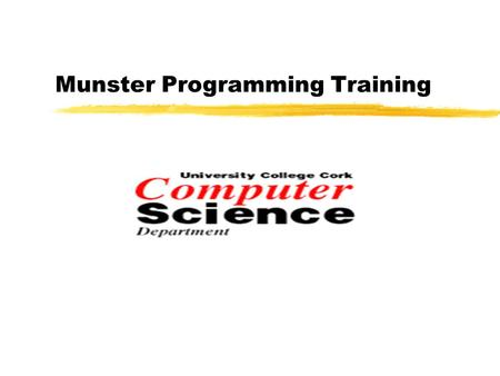 "Munster Programming Training. What is Python? Python is a programming language. -It communicates to the computers what to do ""line after line"". -It interprets."