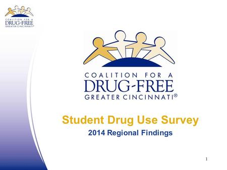 Student Drug Use Survey 2014 Regional Findings 1.