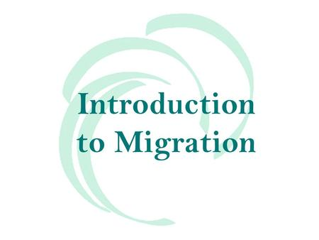 Introduction to Migration. Migration is Global In 2005, 191 million people were counted as living outside the country of their birth The number of migrants.