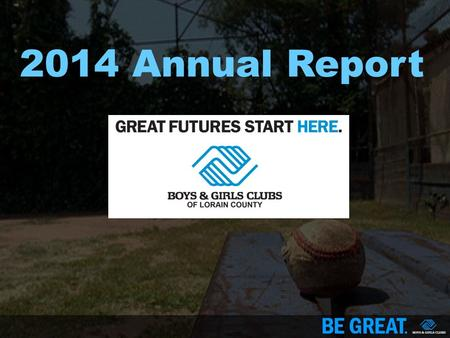 2014 Annual Report. OUR NATIONAL IMPACT OUR 2015 LOCAL IMPACT 2,864 Total Youth Served 560 119,544 15.
