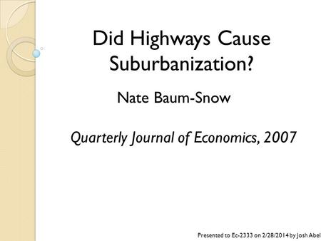 Did Highways Cause Suburbanization?