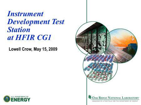 Instrument Development Test Station at HFIR CG1 Lowell Crow, May 15, 2009.
