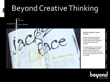 Beyond Creative Thinking. Beyond Blog Social Media.