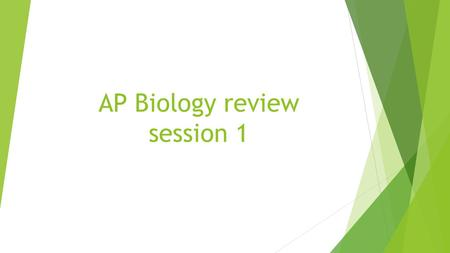 AP Biology review session 1