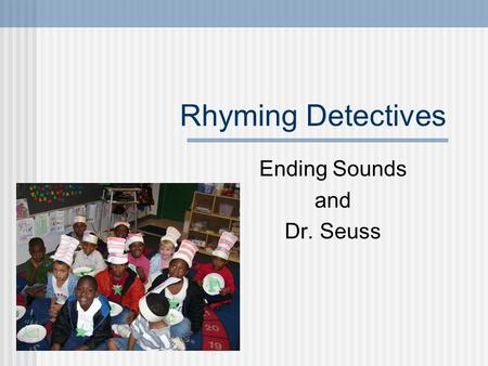 Ending Sounds and Dr. Seuss