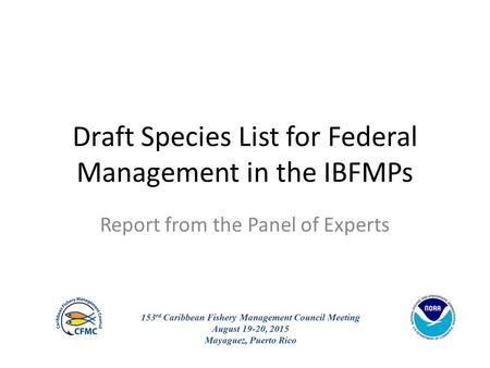 Draft Species List for Federal Management in the IBFMPs Report from the Panel of Experts.