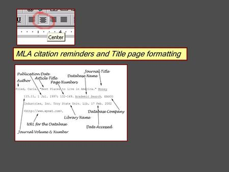 MLA citation reminders and Title page formatting.