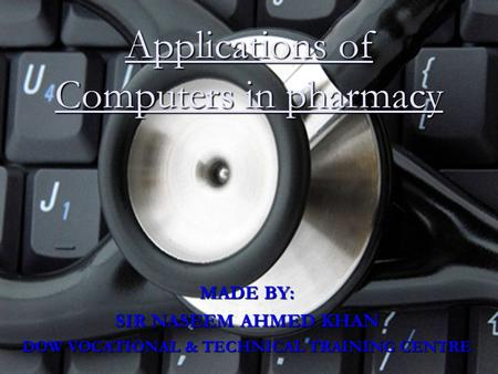 Applications of Computers in pharmacy