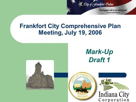 Mark-Up Draft 1 Frankfort City Comprehensive Plan Meeting, July 19, 2006.