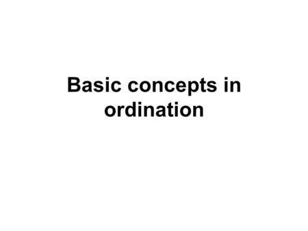Basic concepts in ordination