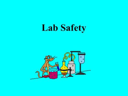 Lab Safety. Evacuation From the main lab Exit the lab and go left. Go to the end of the hall and go through the room on the left. Go out the door and.