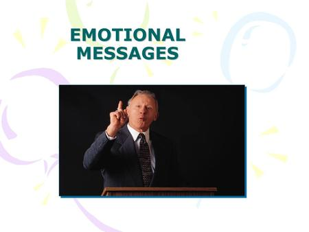 EMOTIONAL MESSAGES. Principles of emotions and emotinal messages Obstacles to communicating Emotions Skills for Expressing Emotions Skills for Responding.