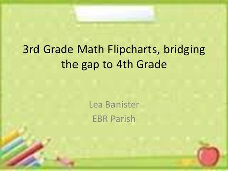 3rd Grade Math Flipcharts, bridging the gap to 4th Grade