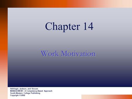 Chapter 14 Work Motivation