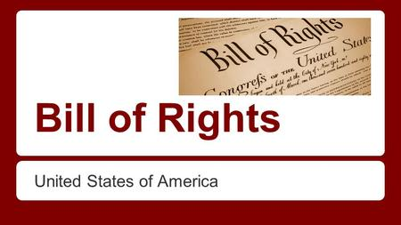 Bill of Rights United States of America. What is a right? A right is the freedom to act without the permission of others. Protects the people from the.