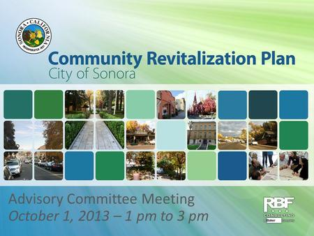 Advisory Committee Meeting October 1, 2013 – 1 pm to 3 pm.