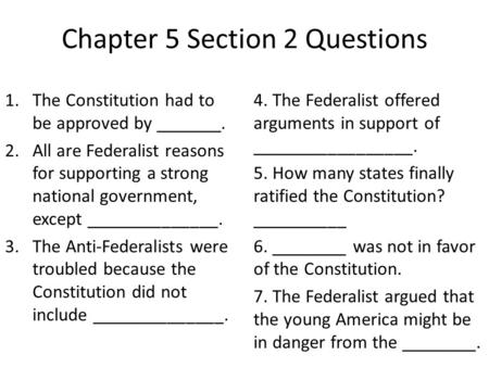 Chapter 5 Section 2 Questions