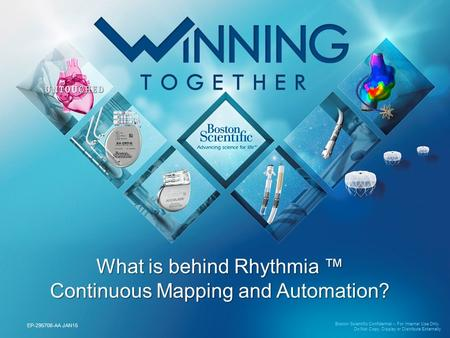 What is behind Rhythmia ™ Continuous Mapping and Automation?