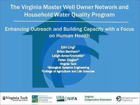 The Virginia Master Well Owner Network and Household Water Quality Program Enhancing Outreach and Building Capacity with a Focus on Human Health.