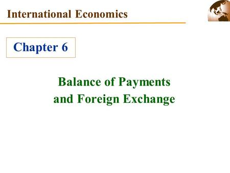 Balance of Payments and Foreign Exchange