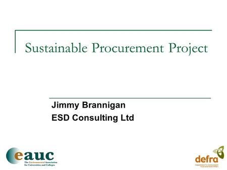 Sustainable Procurement Project Jimmy Brannigan ESD Consulting Ltd.