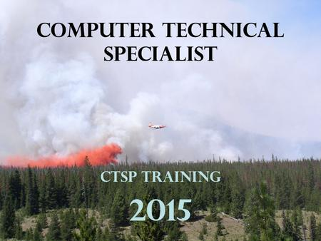 COMPUTER TECHNICAL SPECIALIST CTSP Training 2015.