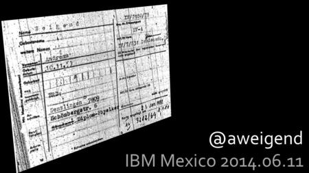 IBM Mexico 2014.06.11. 2 Government Individual Business.