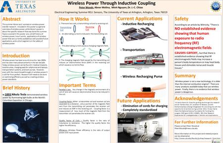Introduction Wireless power has been around since the late 1800s and has seen many advancements in the last decade. Today wireless power can be found in.