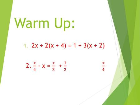 Warm Up:. What is Geometry?  A branch of mathematics that studies the shape and size of objects.