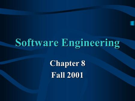 Software Engineering Chapter 8 Fall 2001. Analysis Extension of use cases, use cases are converted into a more formal description of the system.Extension.