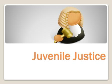 Juvenile Justice. YOU DECIDE Using the iRespond Units, in each scenario, decide whether the person should be tried as a juvenile or transferred to criminal.