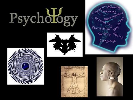 Psychology What is it? Simply put, it is the study of individuals' thoughts, feelings, and behaviors Seeks answers to questions about us How we think,