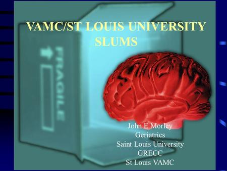 VAMC/ST LOUIS UNIVERSITY