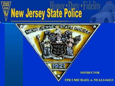 TPR I MICHAEL A. NEALS #4213 INSTRUCTOR. Work Zone Safety Work Zone Safety History NJ DOT Response NJSP Construction Unit Dedicated Unit Advantages Unit.