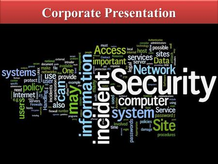 Corporate Presentation Protecting the ABCs of your business. TM TECHNOLOGICS & CONTROLS 11.